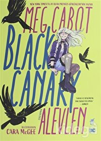 Black Canary: Alevlen