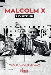 Malcolm X Tavsiyeler