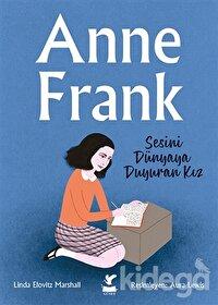 Anne Frank - Sesini Dünyaya Duyuran Kız