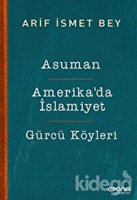 Asuman - Amerika'da İslamiyet - Gürcü Köyleri