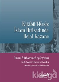 Kitabü'l-Kesb: İslam İktisadında Helal Kazanç