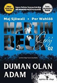 Duman Olan Adam - Martin Beck Serisi 2