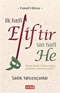 İlk Harfi Elif'tir Son Harfi He