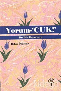 Yorum-'cuk!'