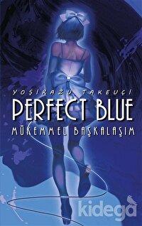Perfect Blue - Mükemmel Başkalaşım