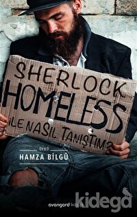 Sherlock Homeless İle Nasıl Tanıştım?