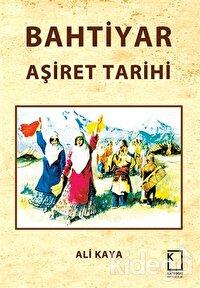 Bahtiyar Aşiret Tarihi