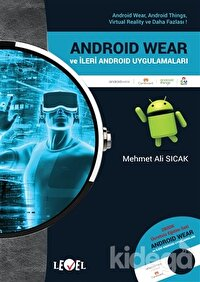 Android Wear ve İleri Android Uygulamaları (DVD Hediyeli)