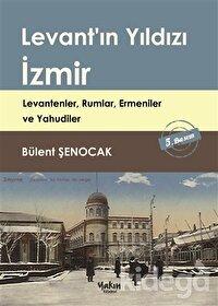Levant'ın Yıldızı İzmir