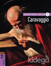 Caravaggio - Sanatın Büyük Ustaları 3