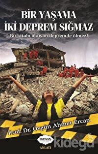 Bir Yaşama İki Deprem Sığmaz