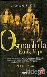 Osmanlı'da Etnik Yapı ve 1914 Nüfusu