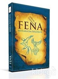 Fena - Mevlana'da Özgürlük