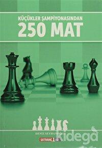 Küçükler Şampiyonasından 250 Mat