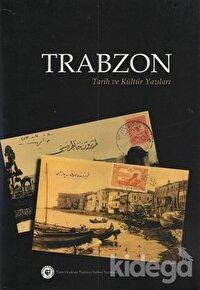 Trabzon - Tarih ve Kültür Yazıları (2 Cilt)