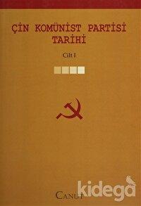 Çin Komünist Partisi Tarihi  Cilt: 1