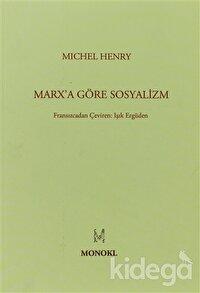 Marx'a Göre Sosyalizm