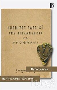 Hürriyet Partisi Ana Nizamnamesi ve Programı