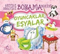Oyuncaklar Eşyalar - Eğitici Öğretici Boyama Serisi