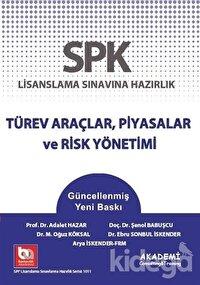 SPK Lisanslama Sınavına Hazırlık Türev Araçlar, Piyasalar ve Risk Yönetimi
