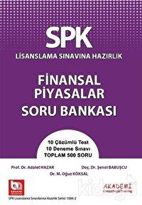 SPK Lisanslama Sınavına Hazırlık Finansal Piyasalar Soru Bankası