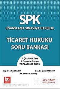SPK Lisanslama Sınavına Hazırlık Ticaret Hukuku Soru Bankası