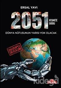 2051 / Kıyamete Doğru