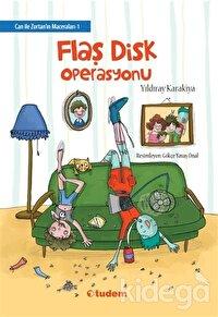 Flaş Disk Operasyonu