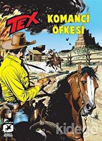 Tex 21 - Komançi Öfkesi / Ölümsüz Savaşçı