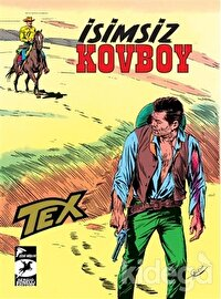 Tex Klasik Seri 18 - İsimsiz Kovboy / Kanadalı Asiler