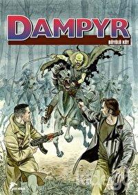 Dampyr 8 - Büyülü Köy - Dünyanın Kralı