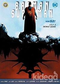 Batman/Süperman Cilt 3: İkinci Şans