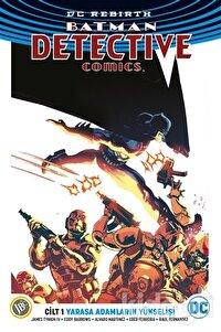 Batman Dedektif Hikayeleri Cilt 1: Yarasa Adamların Yükselişi (Dc Rebirth)