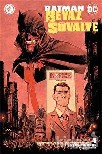 Batman Beyaz Şövalye 4