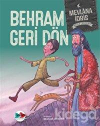 Behram Geri Dön