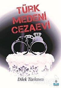 Türk Medeni Cezaevi