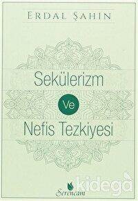 Sekülerizm ve Nefis Tezkiyesi
