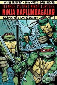 Ninja Kaplumbağalar Cilt: 1