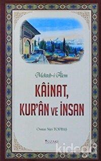 Kainat, Kur'an ve İnsan