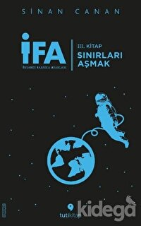 İFA: İnsanın Fabrika Ayarları 3. Kitap - Sınırları Aşmak