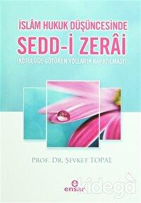 İslam Hukuk Düşüncesinde Sedd-i Zerai
