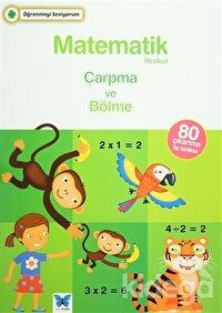 Matematik İlkokul Çarpma ve Bölme