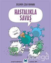 Hastalıkla Savaş