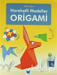 Origami: Adım Adım Hareketli Modeller