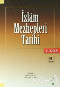 İslam Mezhepleri Tarihi (El Kitabı)
