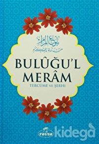 Buluğu'l Meram Tercüme ve Şerhi