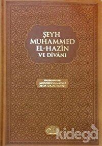 Şeyh Muhammed El Hazin Divanı