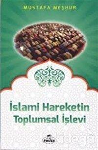 İslami Hareketin Toplumsal İşlevi