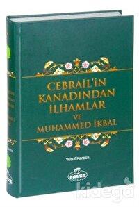 Cebrail'in Kanadından İlhamlar ve Muhammed İkbal