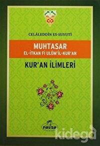 Muhtasar El-İtkan Fi Ulum'il-Kur'an - Kur'an İlimleri